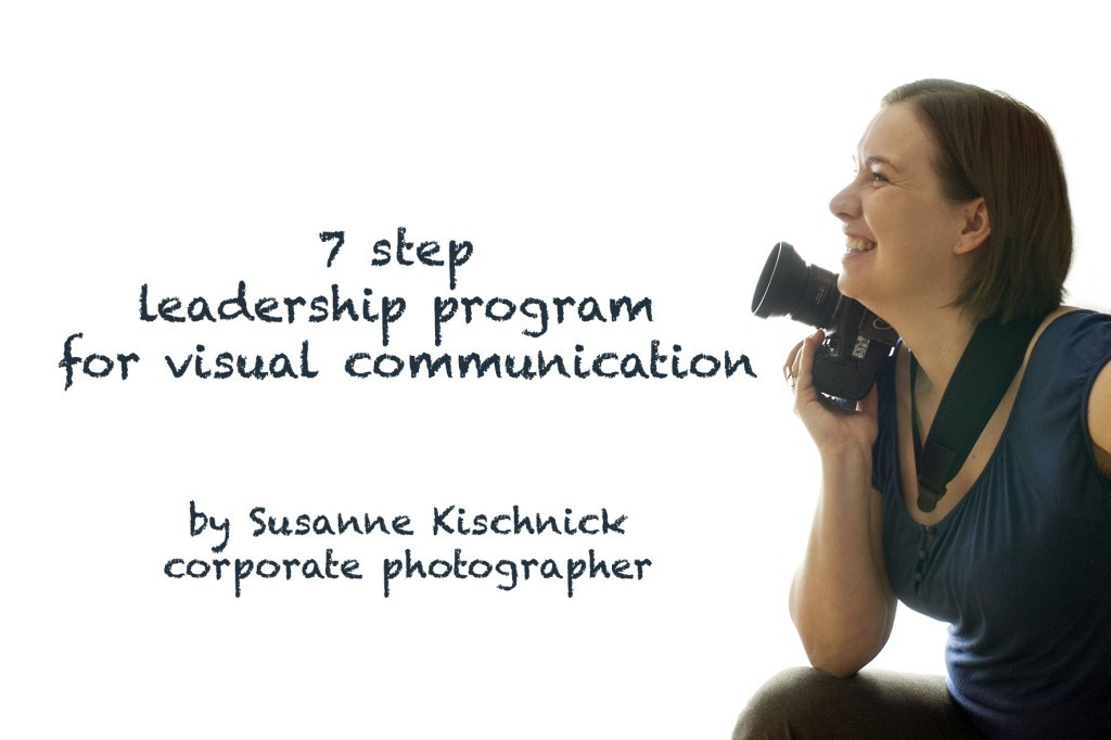 "Susanne Kischnick ""7 step leadership programme in visual communications"""