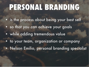 Nelson Emilio's definition of personal branding